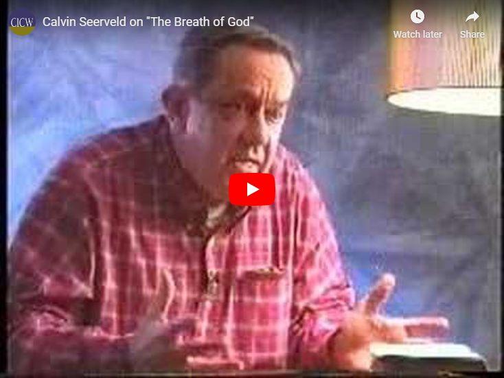"""Calvin Seerveld on """"The Breathe of God"""""""