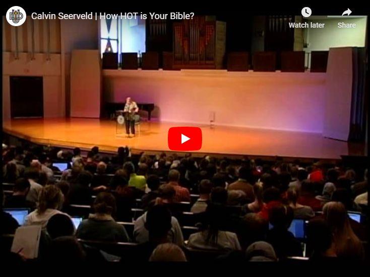 """Calvin Seerveld: """"How HOT is Your Bible?"""""""