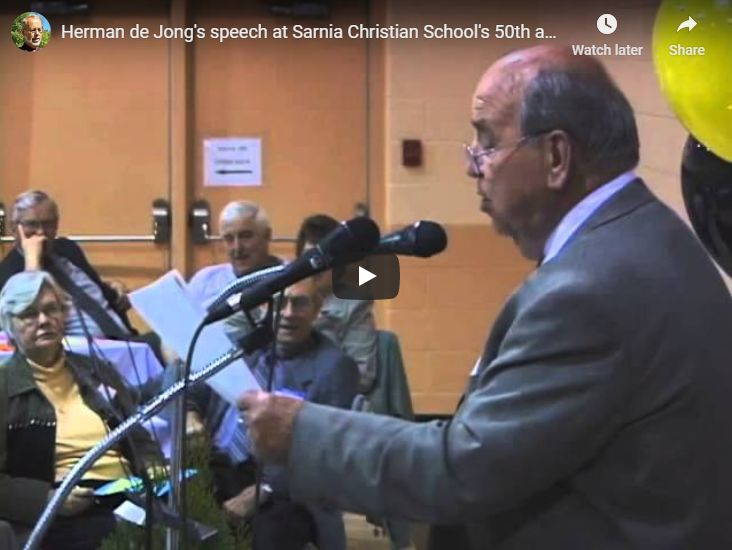 Herman de Jong's speech at Sarnia Christian School's 50th anniversary in 2002