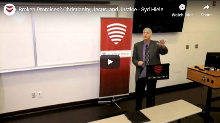 Broken Promises? Christianity, Jesus, and Justice – Syd Hielema at Wilfrid Laurier University
